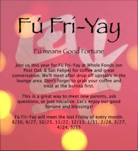 Fú Fri-Yay @ Whole Foods (Post Oak & San Felipe, upstairs lounge)